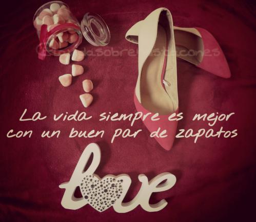 la-vida-siempre-es-mejor-con-un-buen-par-de-zapatos.png.png